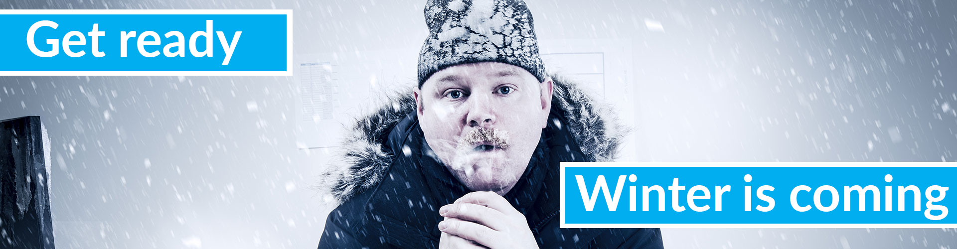 Winter is coming, get an heating system now